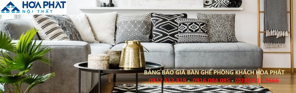 BANG BAO GIA BAN GHE PHONG KHACH HOA PHAT