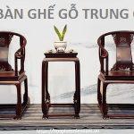 Mẫu bàn ghế gỗ Trung Quốc trang trí xu hướng 2020