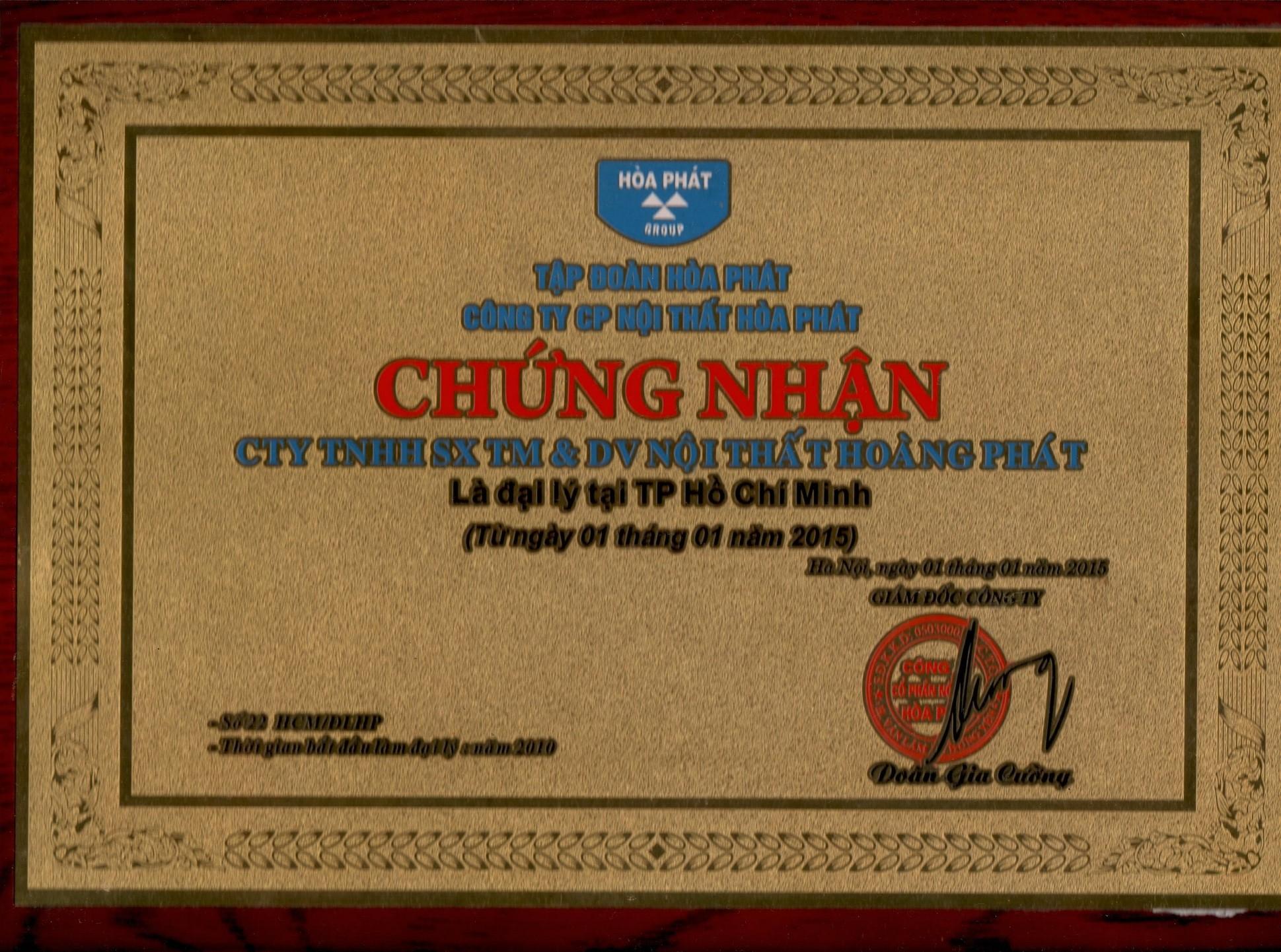 Chứng nhận Công ty TNHH SX TM và DV Nội Thất Hoàng Phát là đơn vị chính thức phân phối Nội Thất Hòa Phát.